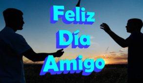 feliz dia del amigo